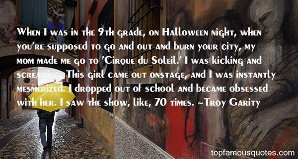 Quotes About Cirque Du Soleil