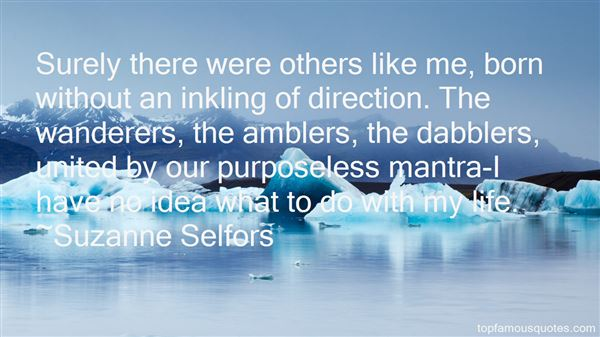 Quotes About Dabblers