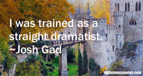 Quotes About Dramatist