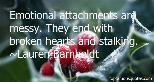 Quotes About Emotional Attachments
