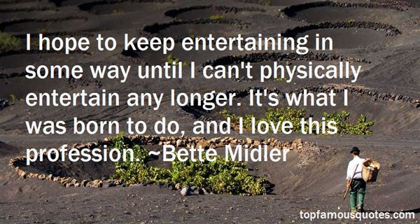 Quotes About Entertaining