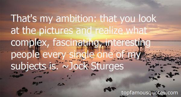 Quotes About Fascinating