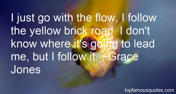 Quotes About Follow The Yellow Brick Road