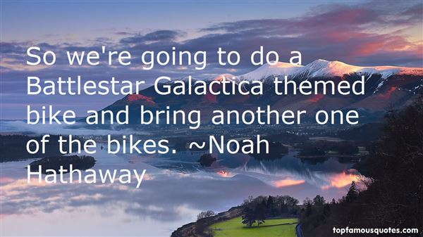 Quotes About Galactica