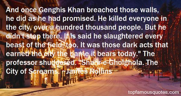 Quotes About Genghis Khan