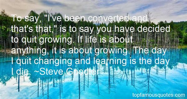 Quotes About Growing And Learning
