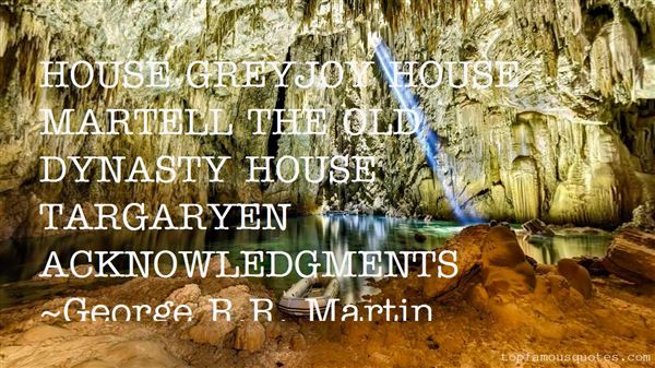 Quotes About House Martell