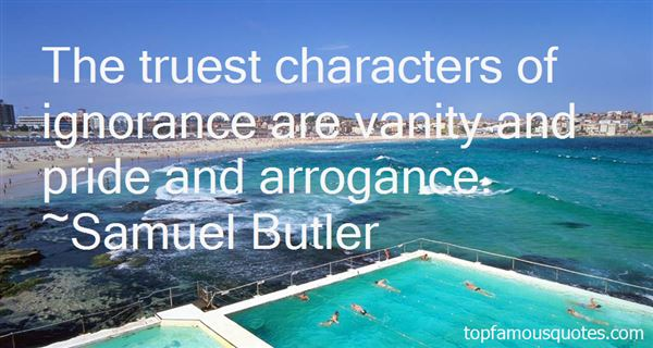 Quotes About Ignorance And Arrogance