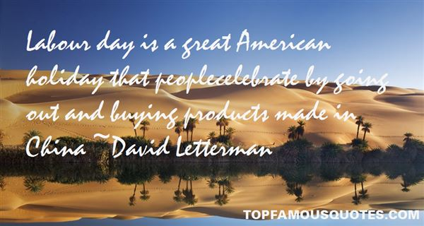 Quotes About Labour Day
