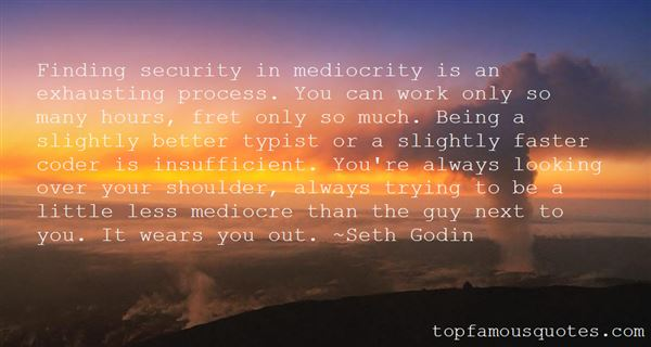 Quotes About Mediocre