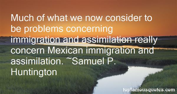 Quotes About Mexican Immigration
