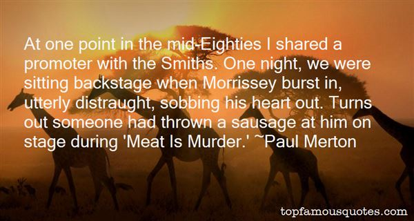 Quotes About Morrissey Meat