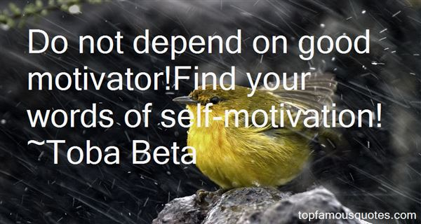 Quotes About Motivator