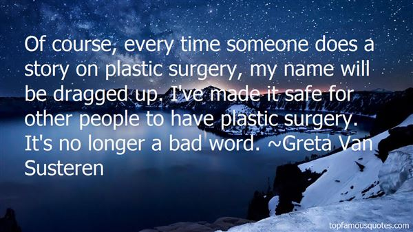Quotes About Plastic Surgery