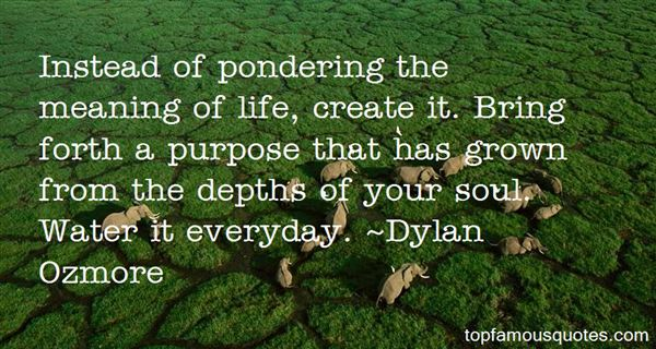 Quotes About Pondering Life