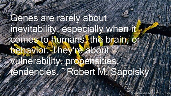 Quotes About Propensities