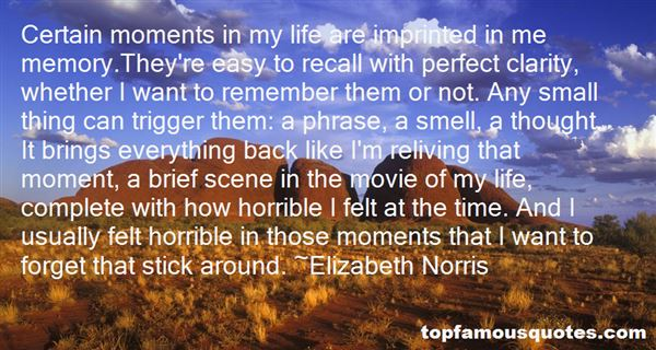 Quotes About Reliving A Moment