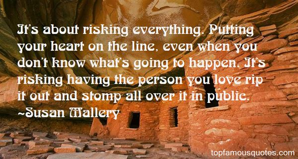 Quotes About Risking Your Heart