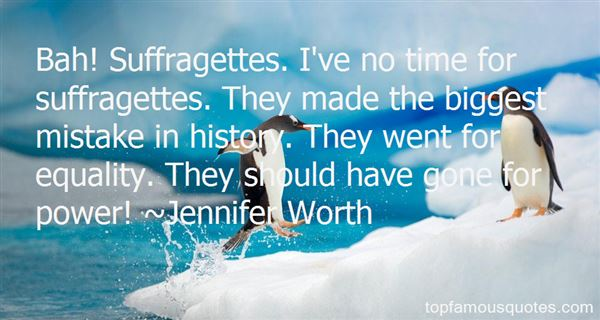 Quotes About Suffragette