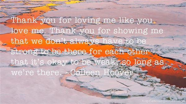 Quotes About Thank You For Loving Me