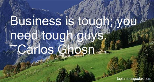 Quotes About Tough Guys