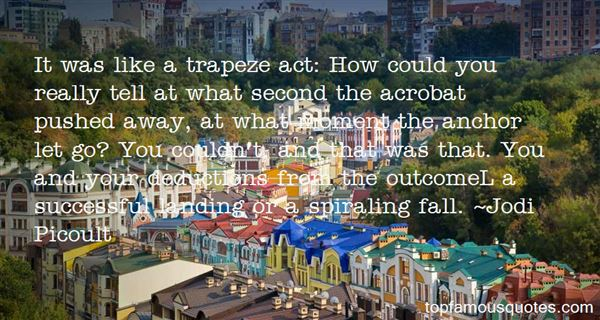Quotes About Trapeze