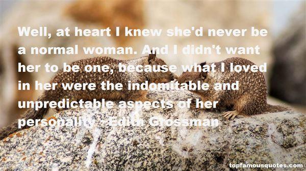 Unpredictable Person Quotes: best 6 famous quotes about ...