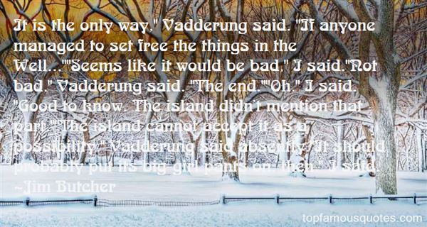 Quotes About Vadderung