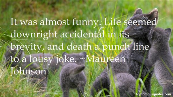 Quotes About Accidental Death