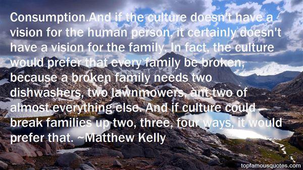 Broken Families Quotes: best 7 famous quotes about Broken ...