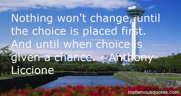 Quotes About Choice And Chance