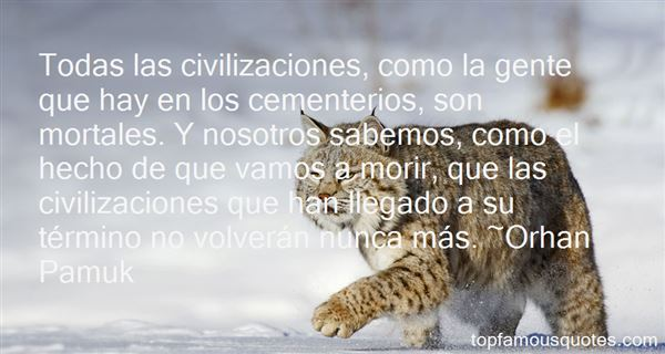 Quotes About Civilizacion