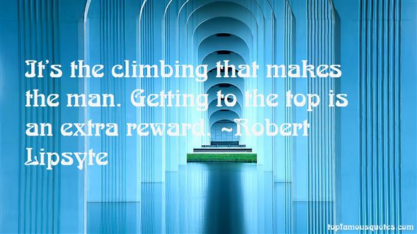 Quotes About Climbing To The Top