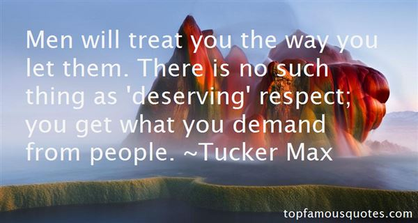 Quotes About Deserving Respect