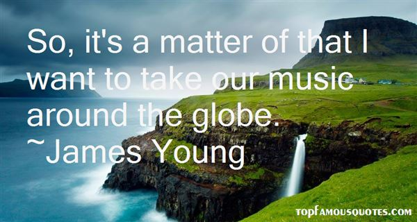 Quotes About Globe
