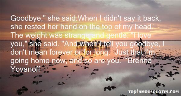 Quotes About Goodbye For Now