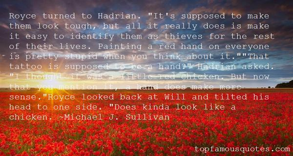 Quotes About Hadrian