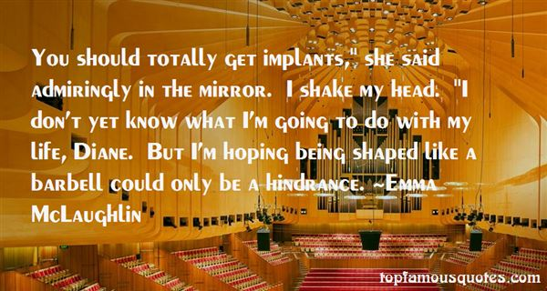 Quotes About Implants