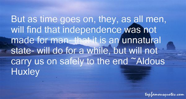 Quotes About Independence