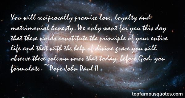 Quotes About Loyalty And Honesty