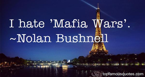 Quotes About Mafia Wars