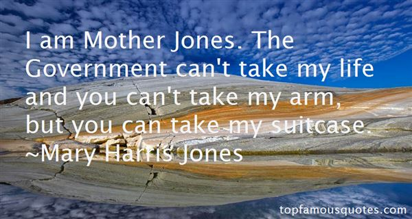 Quotes About Mother Jones