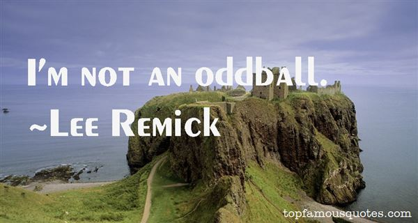 Quotes About Oddball