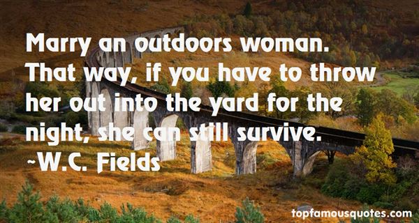 Quotes About Outdoors Woman