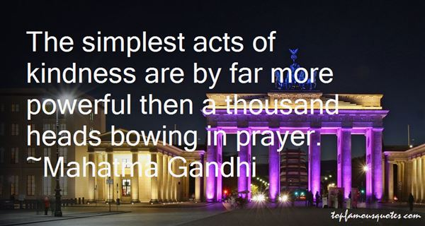 Quotes About Simple Acts Of Kindness