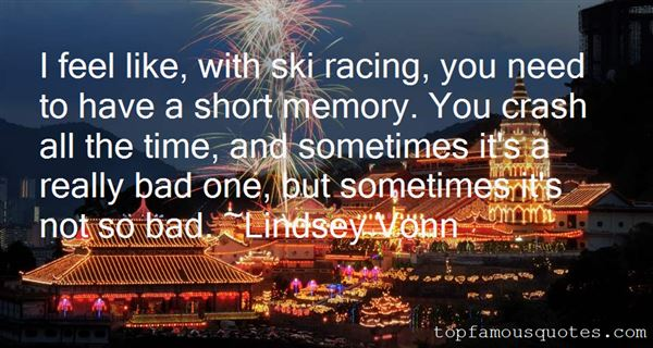 Quotes About Ski Racing