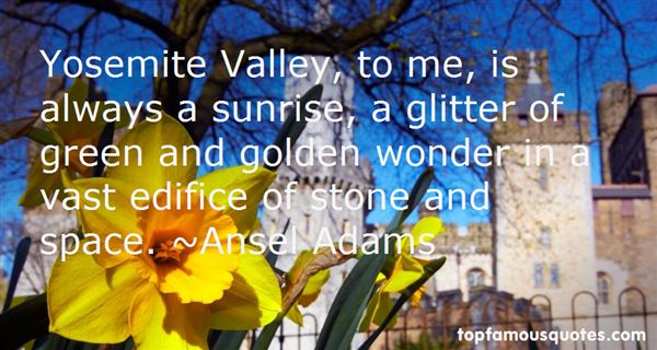 Quotes About Yosemite Valley
