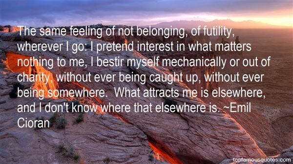 Quotes About Belonging Somewhere
