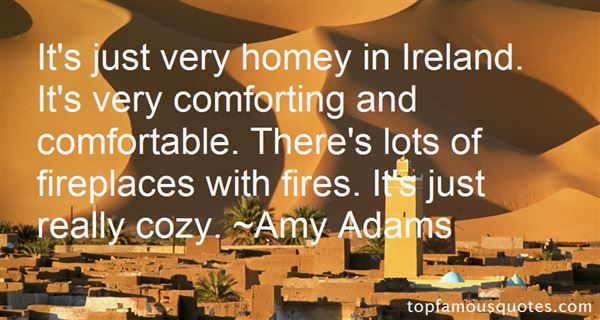 Quotes About Comfortable Places