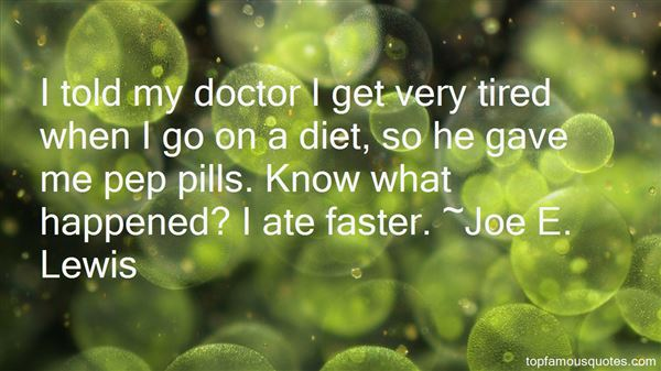 Quotes About Diet Pills